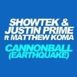 Ecouter Cannonball (Earthquake) en MP3