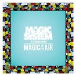 Ecouter Magic in the air en MP3